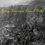 jerry harrison - casualgodsUSCDA