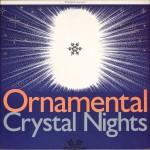 ornamental - crystalnightsUK12A