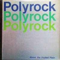 Record Review: Polyrock - Above The Fruited Plain