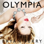 Bryan_Ferry_Olympia UKDLXCDA
