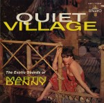 martin denny - quietvillageUSLPA