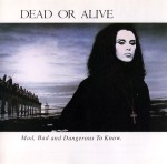 dead-or-alive-madbadanddangeroustoknowuscda