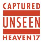 heaven-17-capturedunseenuk12a