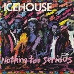 icehouse-nothingtooseriousoz12a