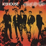 icehouse-touchthefireozcd5pa