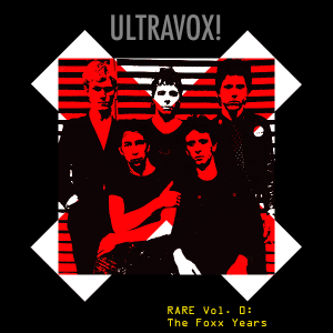ultravox-rare-vol-1-the-foxx-years
