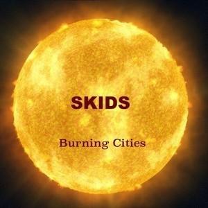 skids-burning-cities