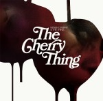 Neneh Cherry + The Thing: The Cherry Thing
