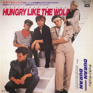 Hungry Like The Wolf - JPN Spring 82 PS