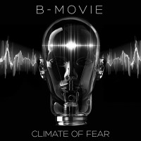 30 Days: 30 Albums | B-Movie – Climate Of Fear