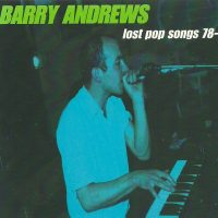 Want List: Barry Andrews - Lost Pop Songs 78-80