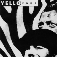 30 Days: 30 Albums | Yello - Zebra