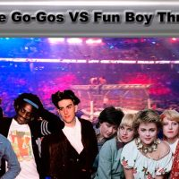 Steel Cage Match: Go-Gos vs Fun Boy Three