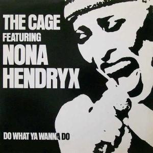 nona hendryn the cage do what yo wanna do cover art