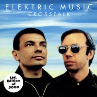 Record Review: Elektric Music - Crosstalk GER CD5