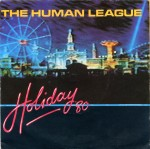the human league holiday '80 single cover