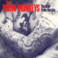 Record Review: Blow Monkeys - The Man From Russia UK 12""