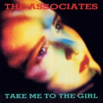 associates take me to the girl UK 12
