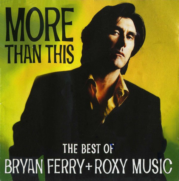 more than this the best of bryann ferry and roxy music cover