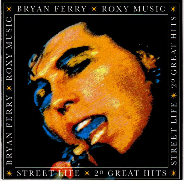 cover of street life the nest of roxy music and bryan ferry ca 1986