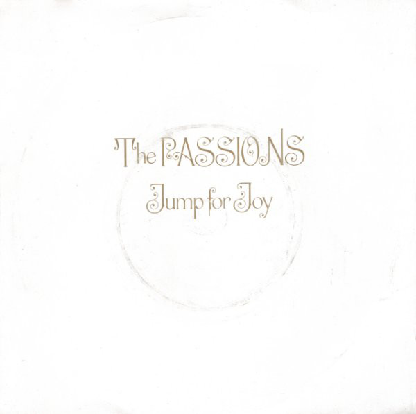 """The Passions - Jump For Joy UK 7"""" cover"""