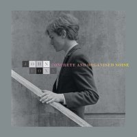 Want List: John Foxx - Concrete + Organized Noise UK LP