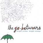 the go-betweens - bright yellow bright orange US CD cover
