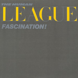 the hunman league - fascination US EP cover