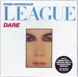 the human league - dare deluxe remaster UK 2xCD cover