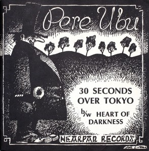 pere ubu 30 seconds over tokyo single cover