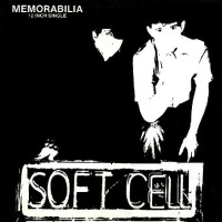 Record Review: Soft Cell - Memorabilia UK 12""