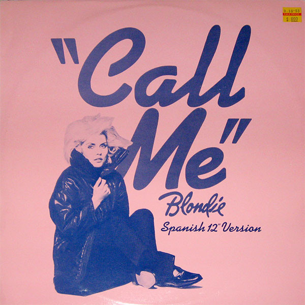 "blondie - call me UK 12"" spanish version cover"