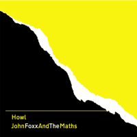 Howlin' Foxx - John Foxx + The Maths Reclaim The Primeval Chaos Of The Now [part 1]