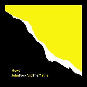 john foxx + the maths howl CD cover
