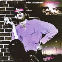 "Record Review: Ric Ocasek - ""Beatitude"" US DLX RM CD Delights [pt 1]"