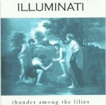 illuminati - thunder among thr e lillies cover