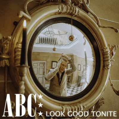 ABC - look good tonight single art