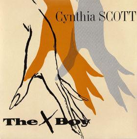 "cynthia scott - the x boy UK 12"" sleeve"