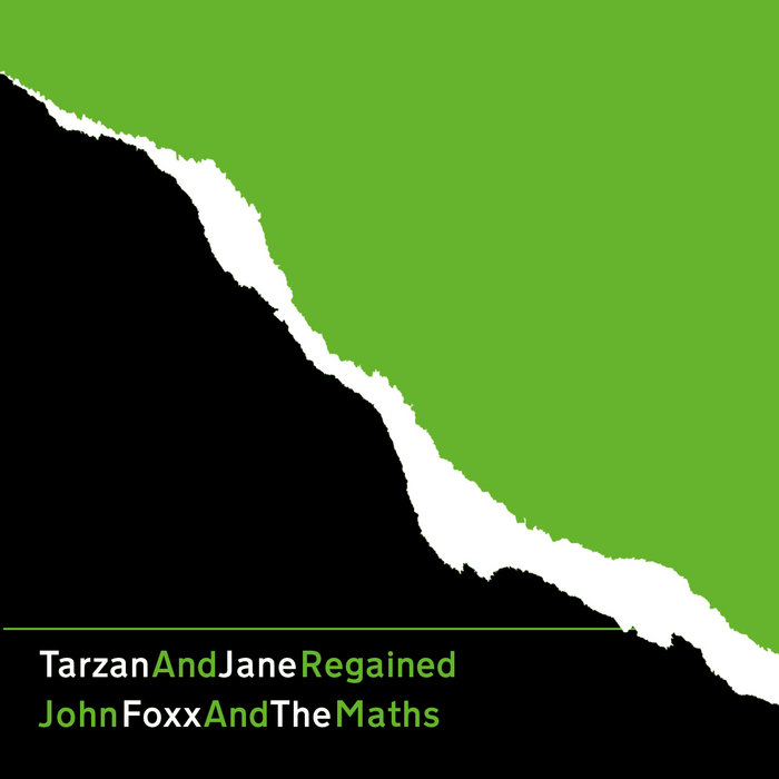 john foxx + the maths - tarzan + jane regained cover art
