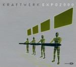 kraftwerk - expo 2000 enhanced CD cover art