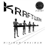 kraftwerk - minimum-maximum cover art