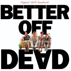 better off dead soundtrack cover atr