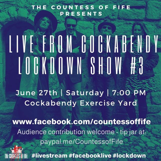 countess of fife lockdown show #3 poster