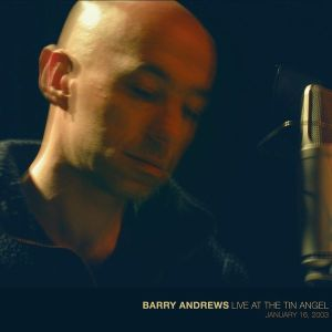 barry andrews live at the tin angel cover art