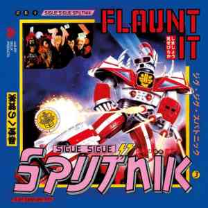 sigue sigue sputnik flaunt it deluxe cover art