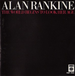 alan rankine the world begins to look her age cover art