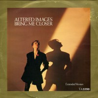 Record Review: Altered Images - Bring Me Closer UK 12""