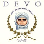 DEVO new tranditionalists live 1981 cover art