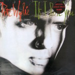 pete wylie - if i love you cover art