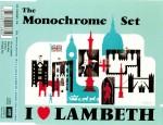 the monchrome set - i love lambeth cover art